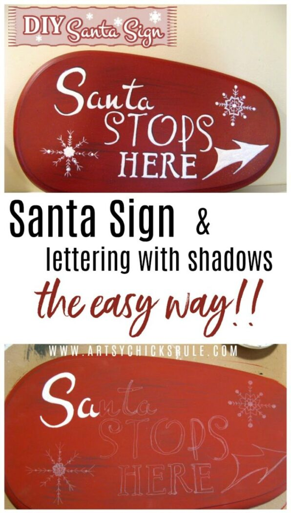 Easy Lettering and Shadow Technique! Santa's Coming To My House!! artsychicksrule.com #santastopshere #santasign