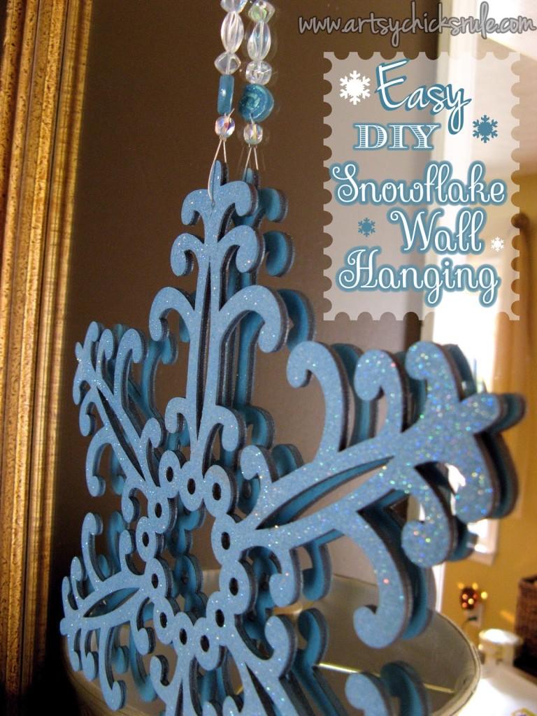 Easy, DIY Snowflake Wall Hanging - #snowflake #diy #holidaydecor artsychicksrule.com