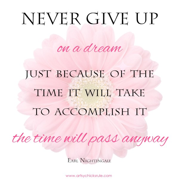 never give up on dream quote - artsychicksrule