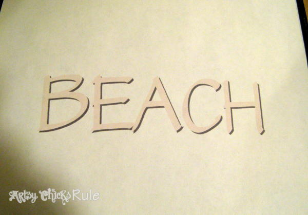 Driftwood Beach Sign Tutorial - Print - Artsy Chicks Rule