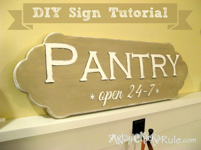 """Open 24-7"" Pantry Sign Tutorial - artsychicksrule.com #pantrysign #open247 #diysigntutorial"