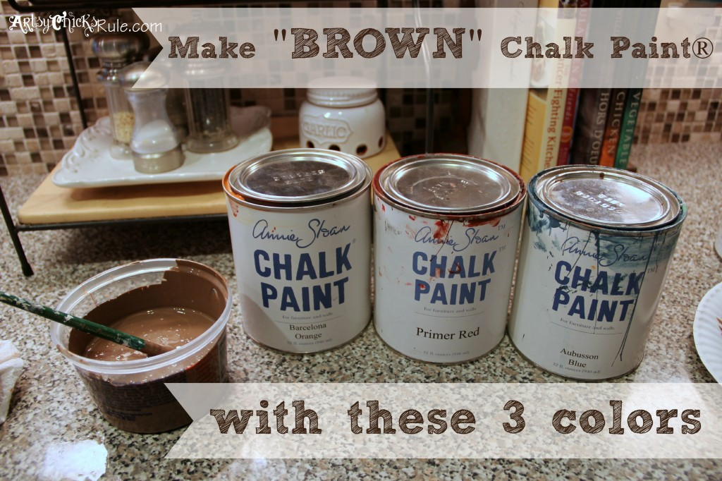 Make the Color Brown with Annie Sloan Chalk Paint