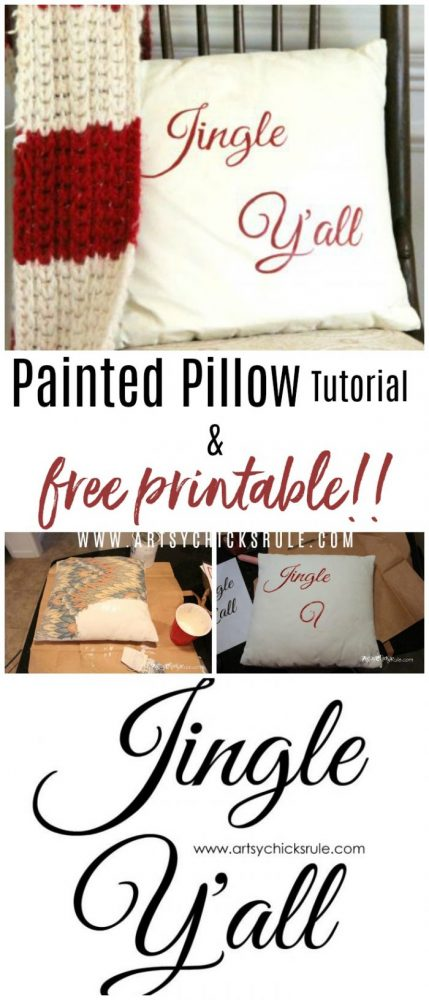 Jingle Y'all Painted Pillow and FREE PRINTABLE!! artsychicksrule.com #jingleyall #chalkpaint #holidaydecor