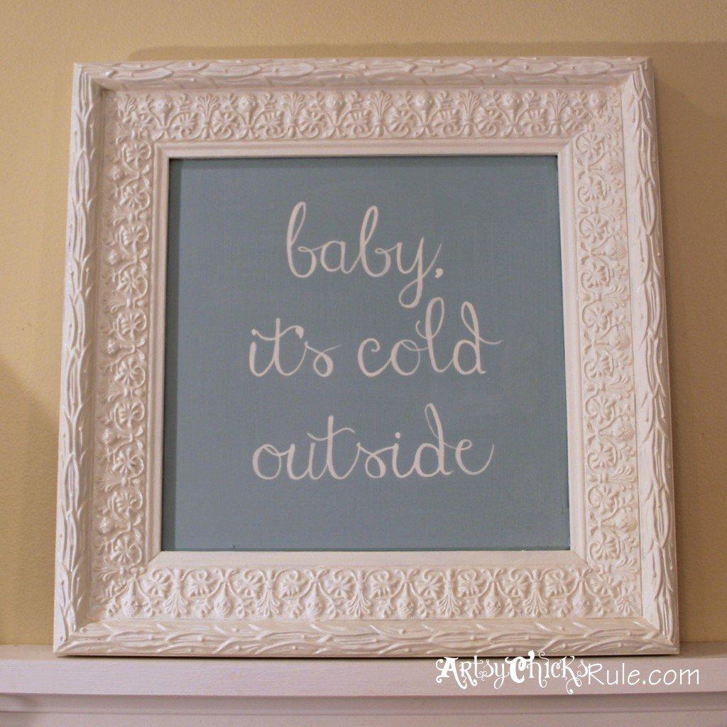 baby, it's cold outside - thrifty artwork complete - Duck Egg Blue Chalk Paint artsychicksrule.com