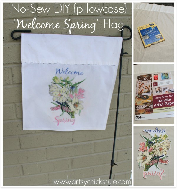 No-Sew DIY -Welcome Spring- Flag (made from a pillowcase)