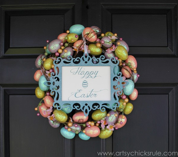 Happy Easter Wreath - 3 Ways - Front Door with Sign- artsychicksrule.com #easter #wreath