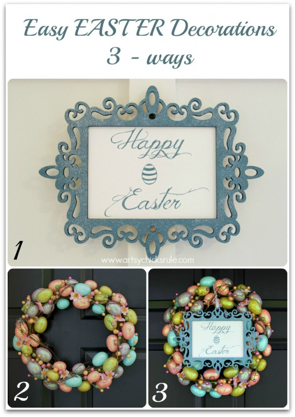Happy Easter Wreath - 3 Ways - artsychicksrule.com #easter #wreath
