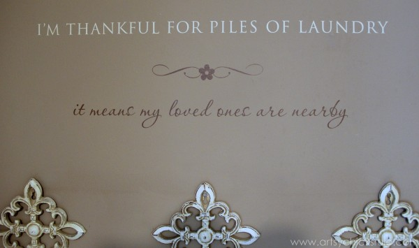 My Favorite Things - Love This Saying - artsychicksrule.com #thrifty #homedecor #budgetdecorating #laundry