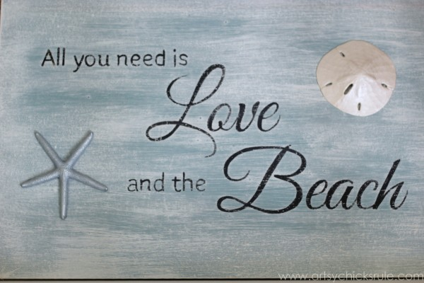 Love & the Beach - DIY Sign Tutorial - Finished Lettering Sign -artsychicksrule.com #thrifty #homedecor #beach #sign #coastal #diy