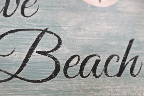 Love & the Beach - DIY Sign Tutorial - Up Close Lettering -artsychicksrule.com #thrifty #homedecor #beach #sign #coastal #diy