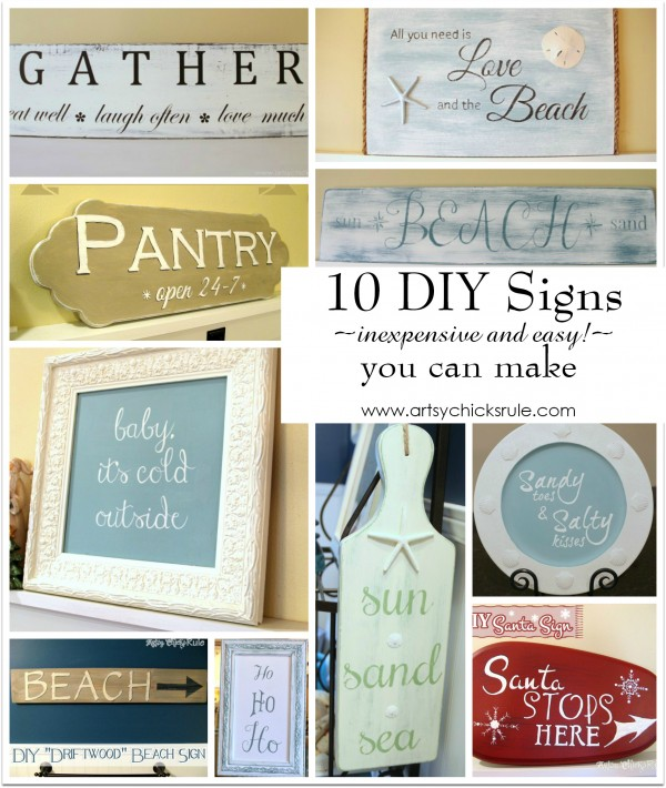 10 Thrifty (inexpensive and easy!) DIY Signs You Can Make - artsychicksrule.com #signs #DIY