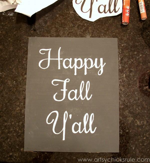 Happy Fall Yall - Chalkboard Art Tutorial - Chalk Pen -artsychicksrule.com #chalkboard #art #sign #falldecor
