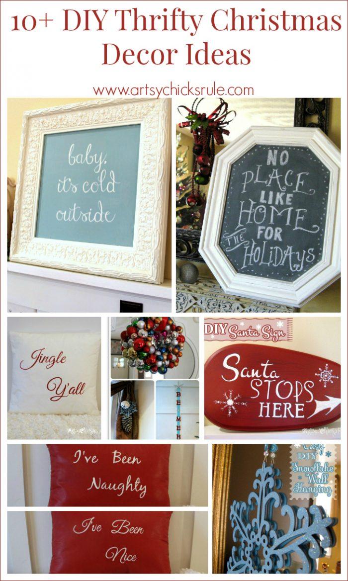 10  DIY Thrifty Christmas Decor anyone can do!  Artsy Chicks Ruleu00ae