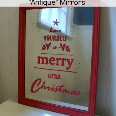 How to Make an Antique Mirror (Christmas Sign)