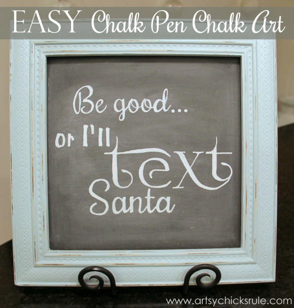 EASY Holiday Chalk Art with Chalk Pens - After Be Good or I'll Text Santa - #chalkart #chalkboard #chalkpen #holidays artsychicksrule.com