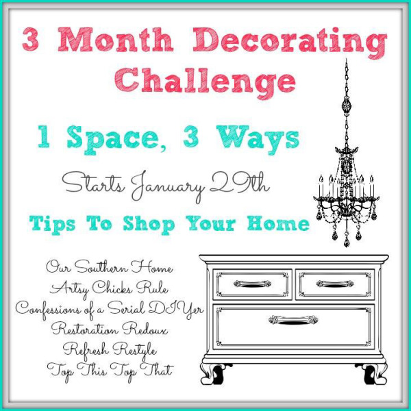 Shop Your Home - Decorating Challenge - First of Three Ways