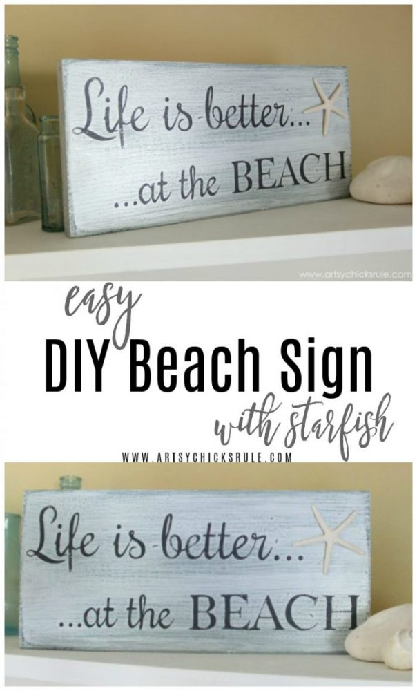 EASY to make DIY Beach Sign, Life is Better at the Beach! artsychicksrule.com