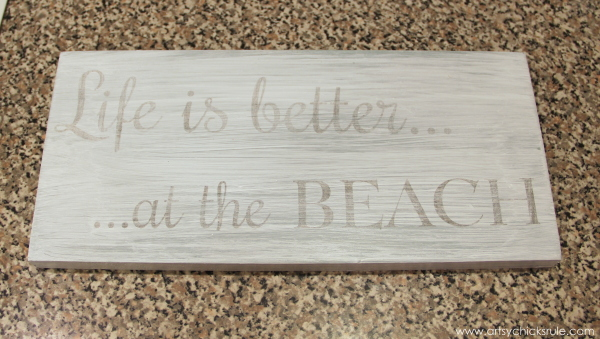 Life is Better at the Beach - DIY Sign - transferred graphics - #sign #beach #lifeisbetter artsychicksrule.com