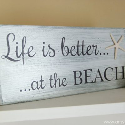 Life is Better at the Beach (DIY Sign)