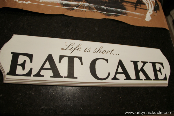 Life is Short, EAT CAKE - Before Distressing - #eatcake #cake #sign #cameo #sillhouette #diytutorial artsychicksrule.com