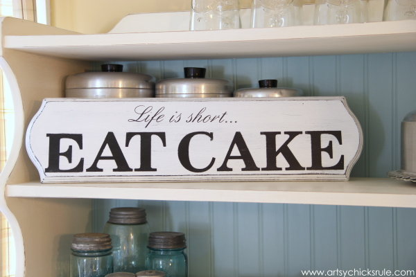 Life is Short, EAT CAKE - On Shelf - #eatcake #cake #sign #cameo #sillhouette #diytutorial artsychicksrule.com