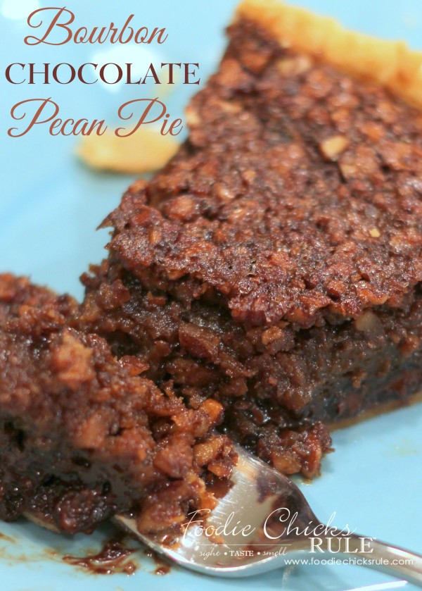 Bourbon Chocolate Pecan Pie - DELICIOUS - #recipe #bourbon #chocolate #pie foodiechicksrule