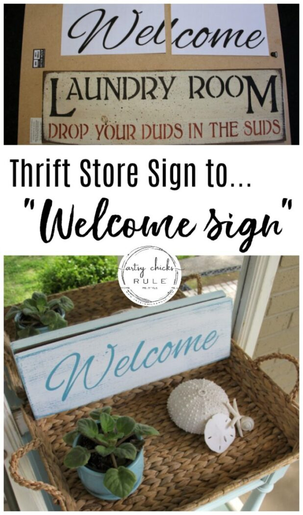 Easy DIY Welcome Sign - Using thrifted sign- #welcomesign artsychicksrule.com