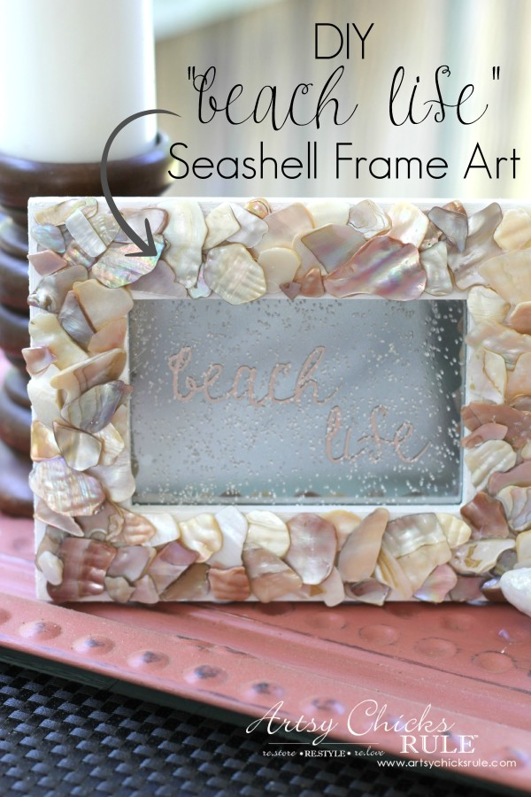 DIY Seashell beach life Frame Art - Sprinkle sand on front - #beach #seashell artsychicksrule