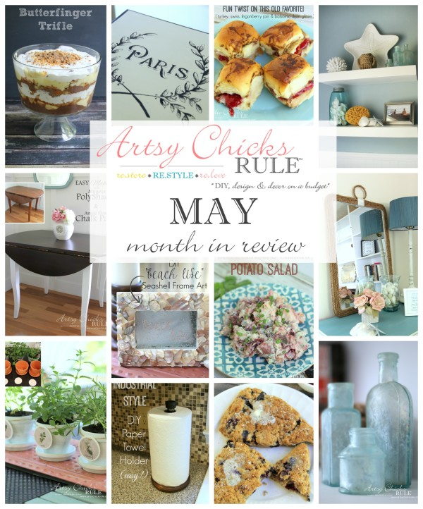 May Month in Review - Food and DIY Blog - artsychicksrule.com