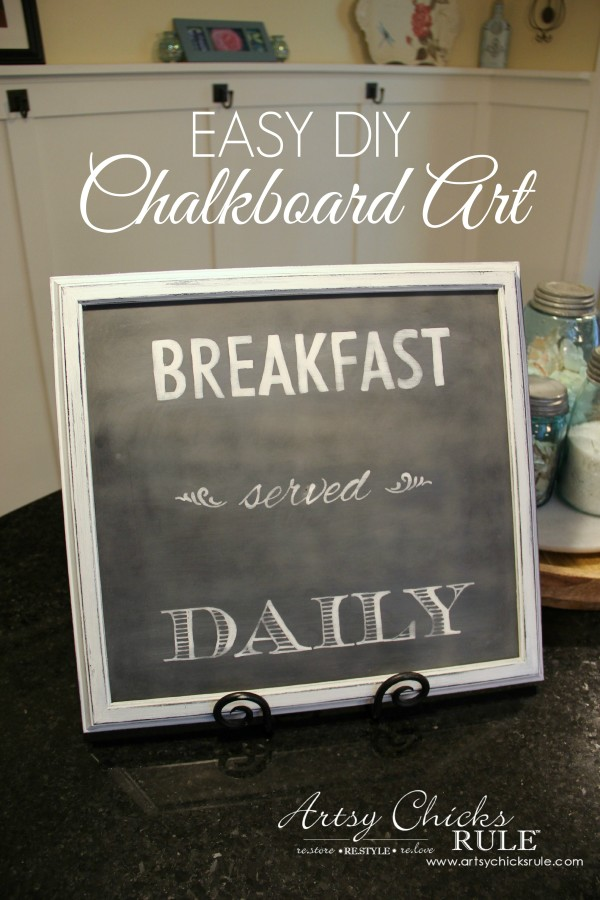 Breakfast Served Daily Chalkboard Art - Trash to Treasure Transformations - Super simple makeover - artsychicksrule