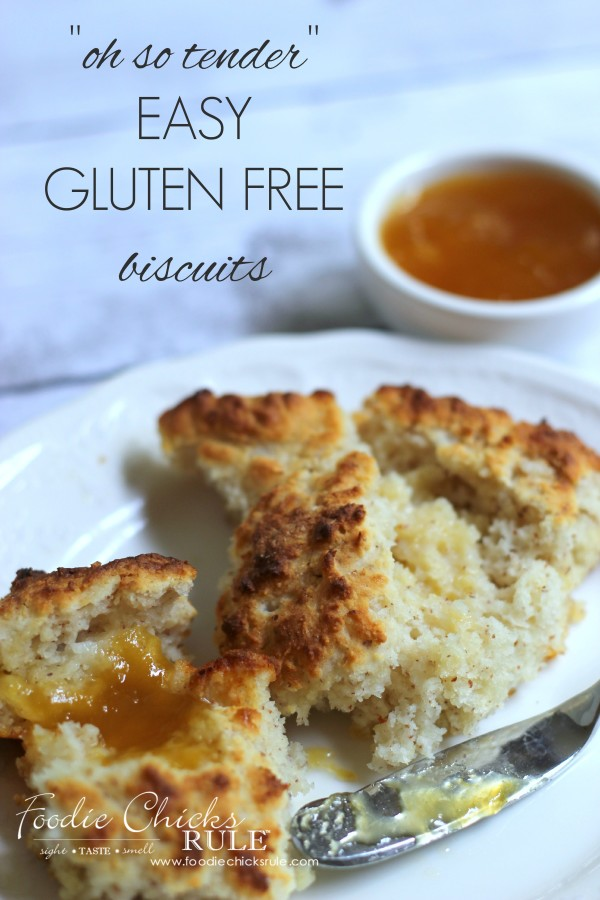 Easy GLUTEN FREE Biscuits - So tender and delicious - I make these every week - #glutenfree #biscuits foodiechicksrule