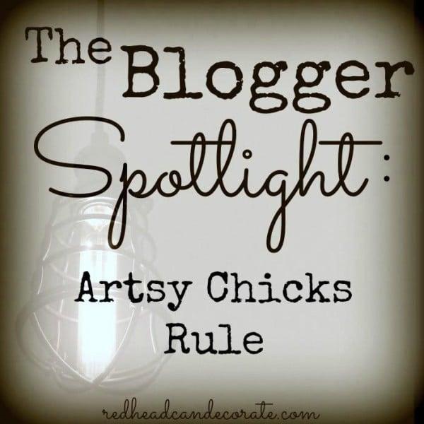 Redhead Can Decorate - Blogger Spotlight - Artsy Chicks Rule