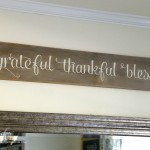 Grateful, Thankful, Blessed (DIY Weathered Sign)