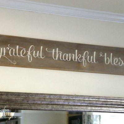 Grateful, Thankful, Blessed (DIY weathered sign-make your own!)