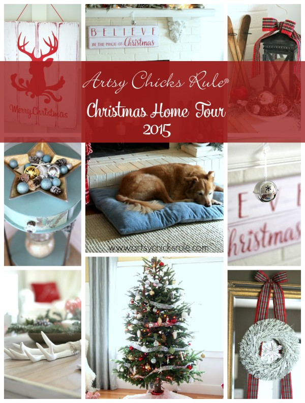 Christmas Home Tour 2015 - PART 1 - artsychicksrule.com #christmashometour