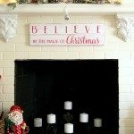 DIY Believe in the Magic of Christmas Sign