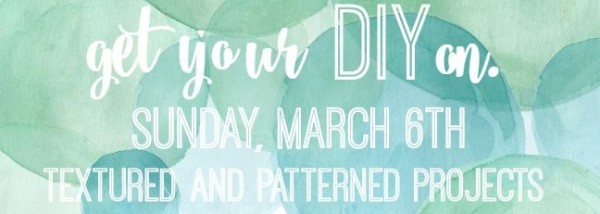 Get Your DIY On March