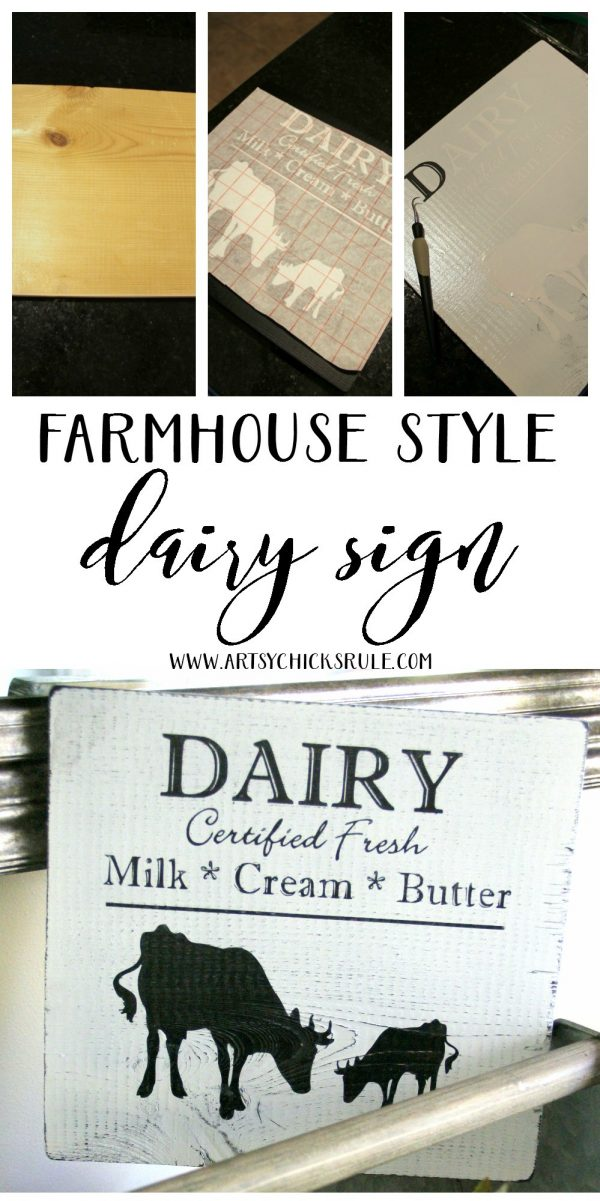 Love Farmhouse Style!! DIY Farmhouse Style Dairy Sign artsychicksrule.com #dairysign #farmhousesign #farmhousedecor #fixerupperstyle