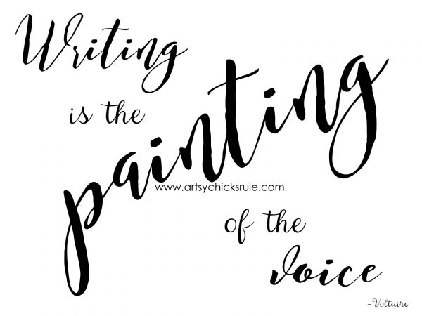 Writing is the Painting of the Voice - artsychicksrule.com #quote