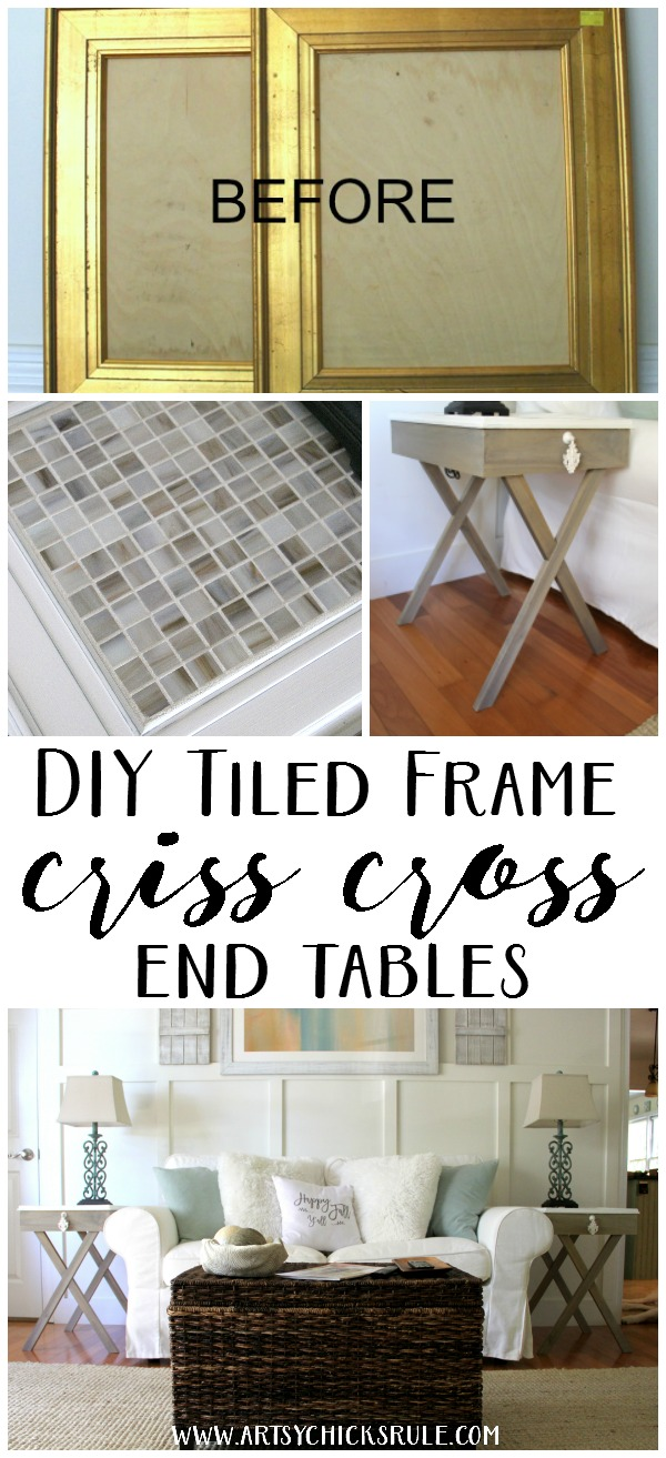 These are SO unique! Make some! DIY Tiled Frame Criss Cross End Tables artsychicksrule.com