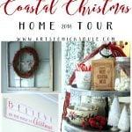 Coastal Christmas Home Tour – Part 2