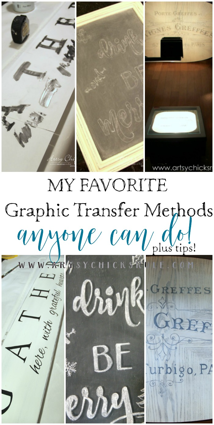 How To Transfer Graphics - My Favorite Ways Anyone Can Do!! - artsychicksrule.com #transfergraphics #graphicstransfermethods #howtotransfergraphics