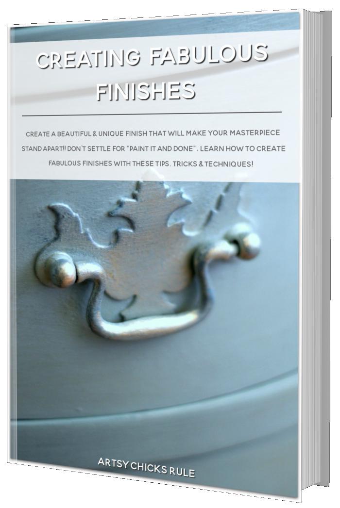 FREE Ebook - Creating Fabulous Finishes! artsychicksrule.com #freeebook #finishes #paintedfurniture #chalkpaint #furnituremakeover #freepaintebook