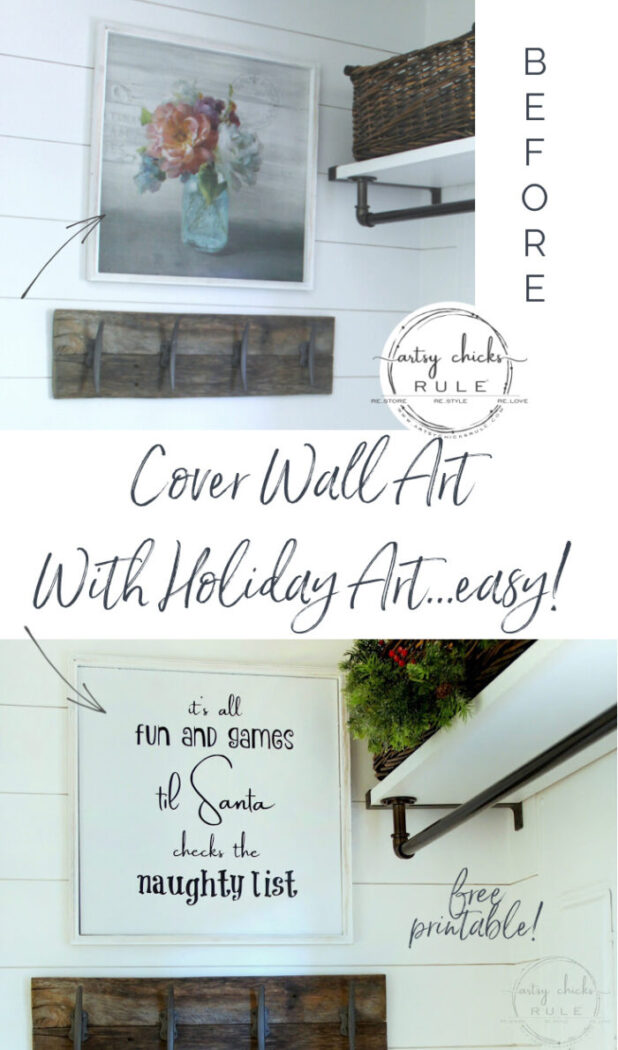 EASY, DIY Christmas Art! Don't remove your wall art, cover it up with new Christmas art the easy way! artsychicksrule.com #naughtylist #Christmassign #Christmaswallart