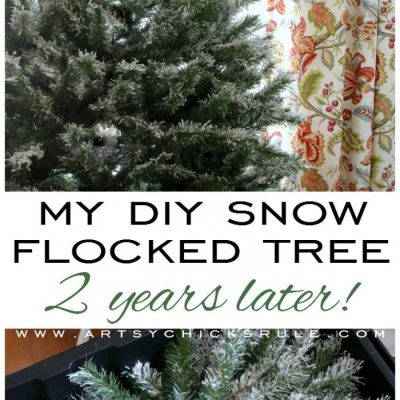 My DIY Snow Flocked Tree -2 Years Later (all the details!)