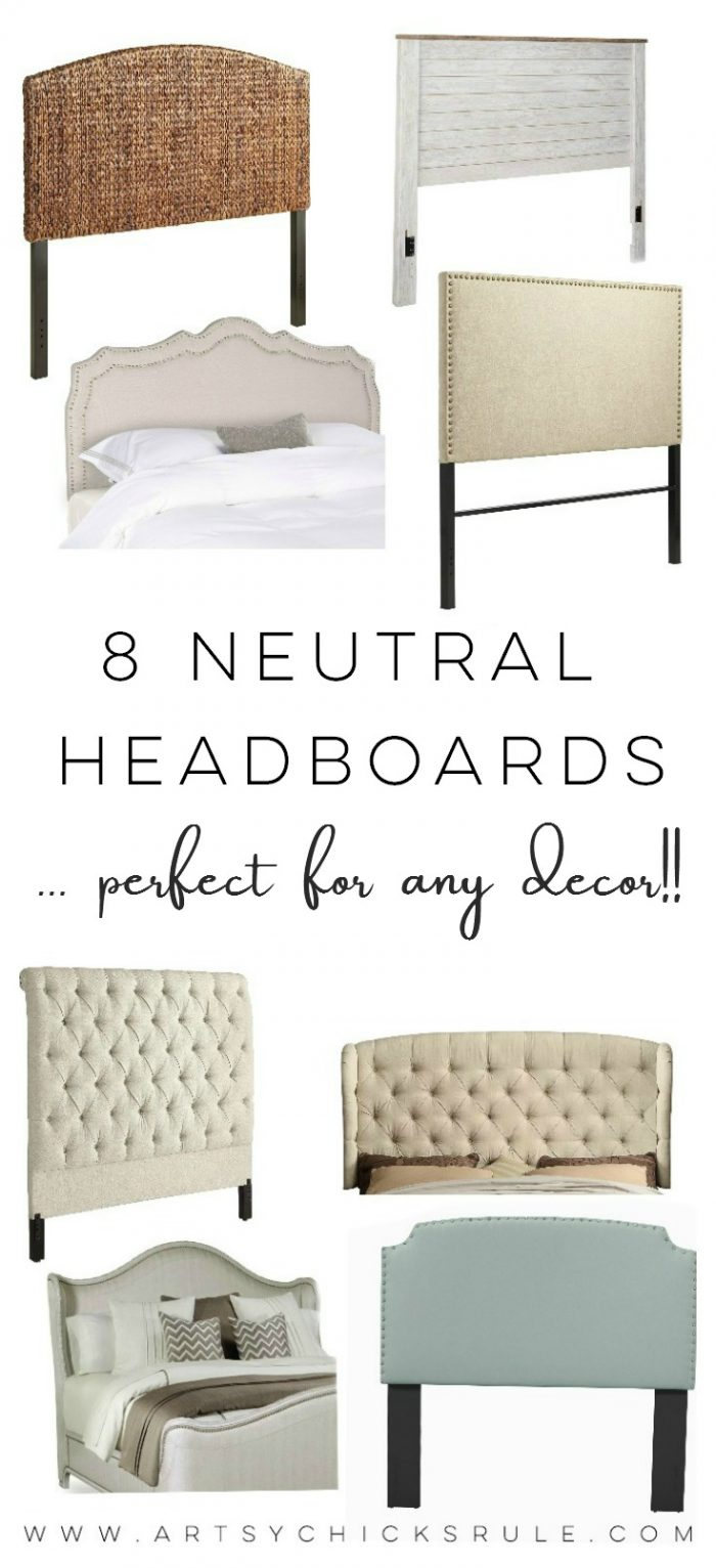 8 Neutral Headboards ... Perfect For Any Decor!! artsychicksrule.com #headboard #neutralheadboard #cottagestyle #coastaldecor