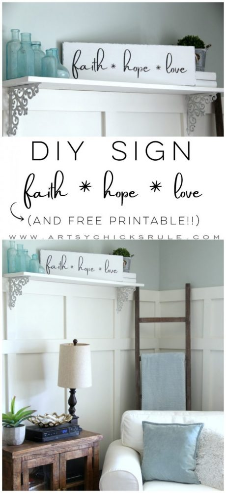 "DIY ""Faith Hope Love Sign"" and FREE Printable!! artsychicksrule.com #freeprintable #diysign #faithhopelove #freegraphic #freedownload #lovesign"