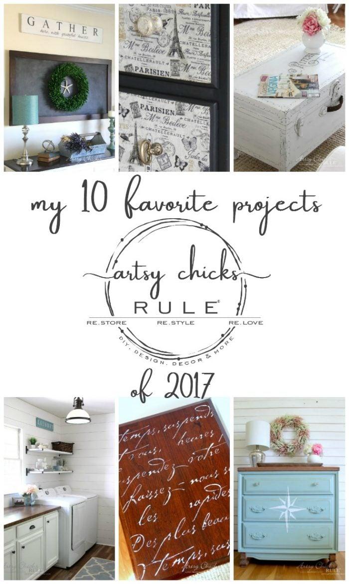 My 10 Favorite Posts of 2017 artsychicksrule.com #favoriteprojects #bloggerprojects #diyprojects #topten #diy