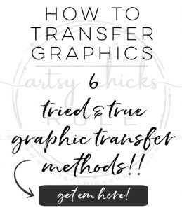 Learn the secrets to transferring graphics!