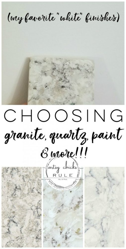 My Favorite WHITE Finishes! Granite, Quartz....and even paint! (and choosing coordinating finishes) artsychicksrule.com #whitepaint #whitequartz #whitegranite #whitekitchen #whitewalls #coordinatingfinishes #choosinggranite #bestwhitepaint